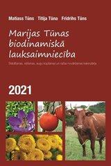 Marijas Tūnas biodinamiskā lauksaimniecība 2021 цена и информация | Календари, ежедневники | pigu.lt